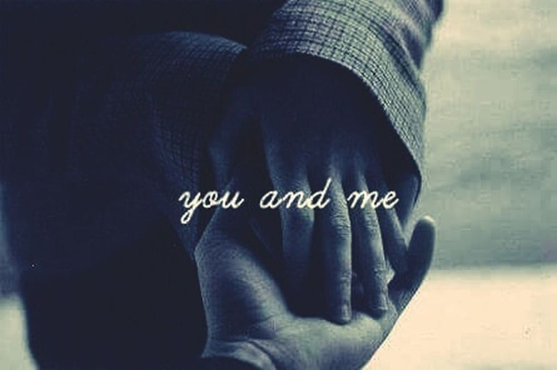 Just You And Me ♡♡