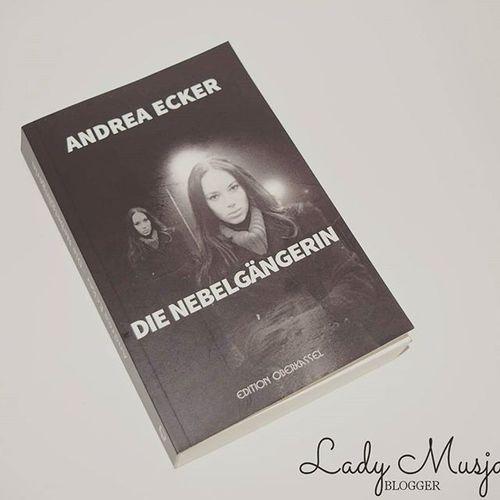 Buch die Nebelgängerin von Andreaecker auf meinen Blog. Editionoberkassel Bücher  Bücherwurm Bücherliebe Book Books Booksworm Bookstagram Prsample Blogtour