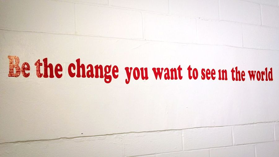 Be The Change Be The Change You Wanna See Be The Change You Wish To See In The World  Be The Change You Want To See In The World.  Be The Change You Wish To See In The World.  Wish Change Changing The World Change Your Perspective World Word Words Changes Sentance Resist