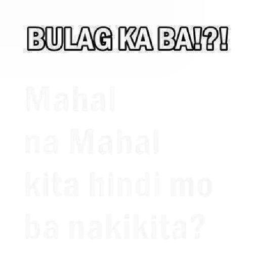 Bakit di mo makita? Love Quotes Tagalog Pilipino pinoy pinoyakogram pinoyako igerspinoy noypi asian filipino filipinoako instapic instavibes instalove tagalogquotes