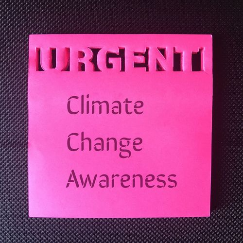 Climate change awareness Weather Environment Environmental Education Reminder Awareness Climate Change URGENT Paper Pink Color Sticky Notes Text Western Script Pink Color Communication Close-up No People Indoors  Sign Message Paper Purple Directly Above