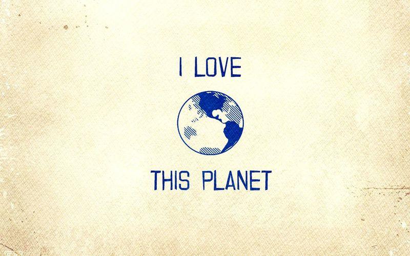 LoveThePlanet Save The World BeGood LiveLong Benatural